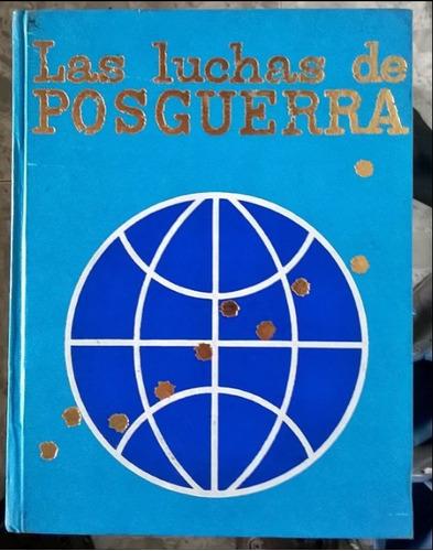 las luchas de posguerra 2 tomos  libros, codex. historia