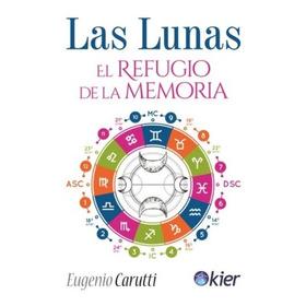 Las Lunas + Ascendentes En Astrologia Eugenio Carutti - Kier