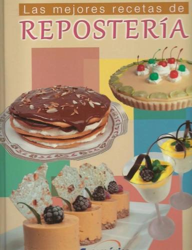 las mejores recetas de reposteria - lexus .