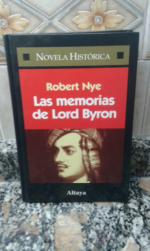las memorias de lord byron - robert nye