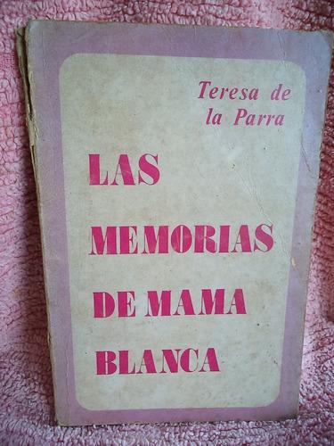 las memorias de mamá blanca teresa de la parra