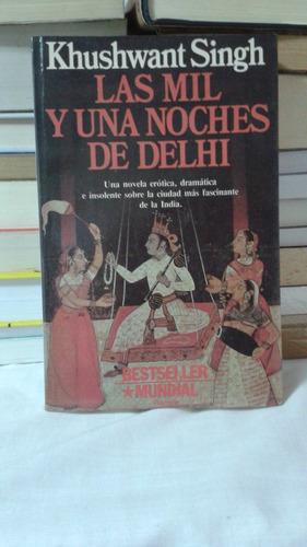 las mil y una noches de delhi - khushwant singh
