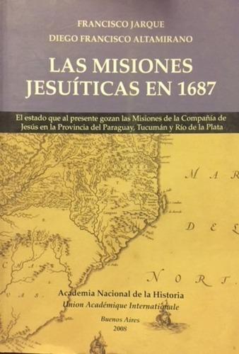 las misiones jesuíticas en 1687