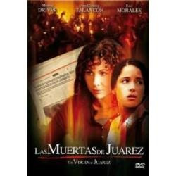 las muertas de juarez the virgin of juarez película mexicana