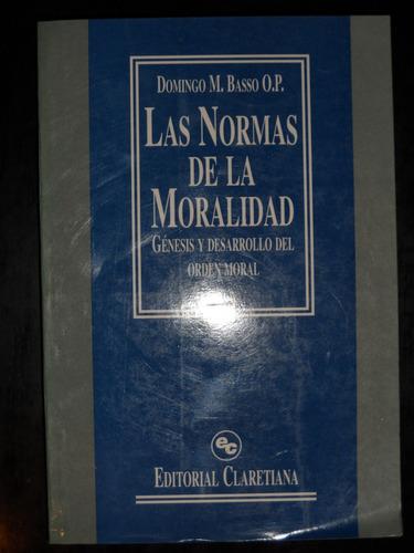 las normas de la moralidad - claretiana - domingo basso