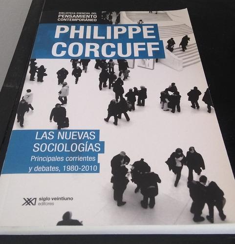 las nuevas sociologías - phillip corcuff