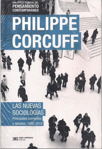 las nuevas sociologías.philippe corcuff.