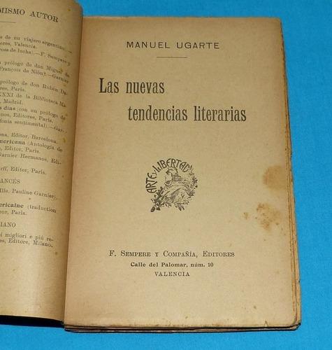 las nuevas tendencias literarias manuel ugarte 1908 sempere