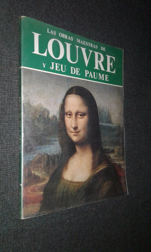 las obras maestras del louvre y jeu de paume