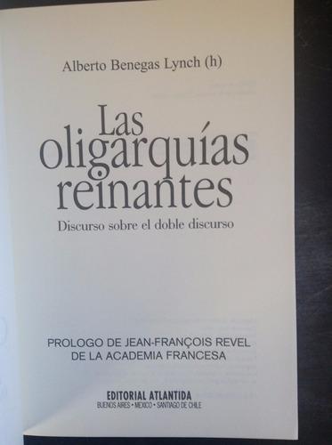 las oligarquias reinantes - alberto benegas lynch