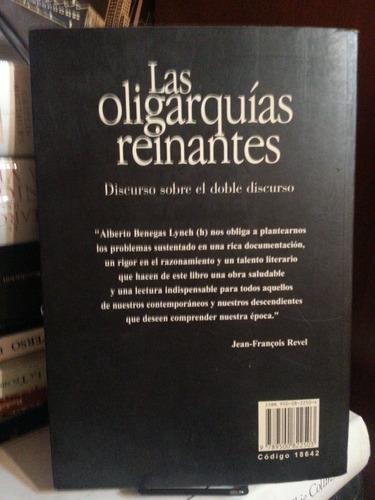 las oligarquias reinantes. benegas lynch, alberto. atlantida