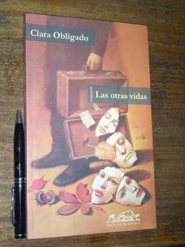 las otras vidas - clara obligado - como nuevo