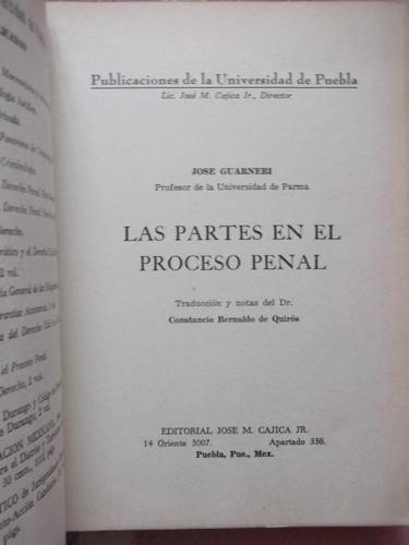 las partes en el proceso penal jose guarneri