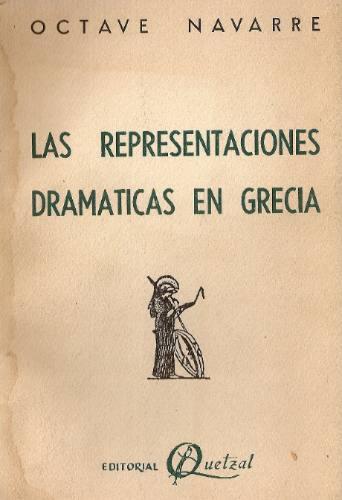 las presentaciones dramaticas en grecia - octave navarre