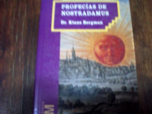 las profecias de nostradamus  del dr klaus bergman