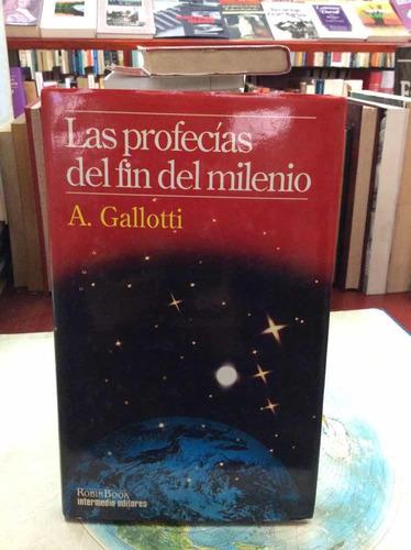 las profecías del fin del milenio por gallotti