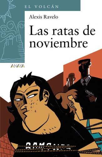 las ratas de noviembre(libro infantil y juvenil)