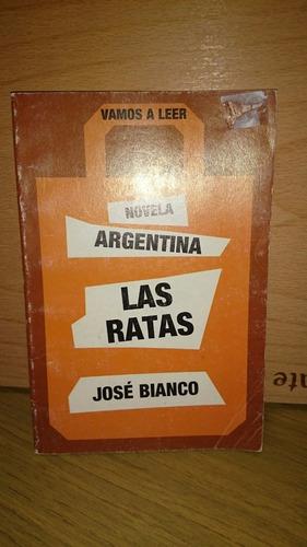 las ratas - josé bianco