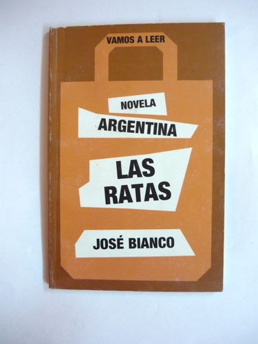 las ratas, josé bianco, presidencia de la nación argentina