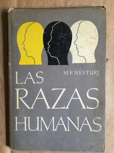 las razas humanas, m f nesturj, ed progreso