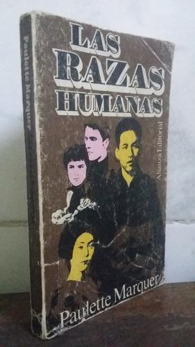 las razas humanas - paulette marquer