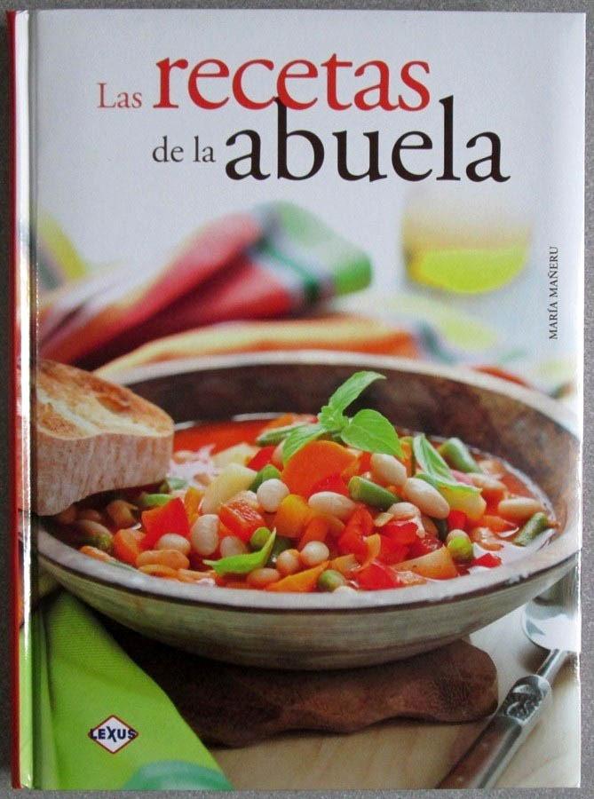 Las recetas de la abuela lexus en mercado libre - La cocina dela abuela ...