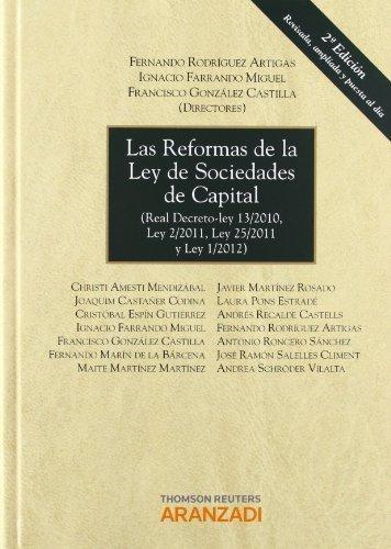 las reformas de la ley de sociedades de capital : real dec