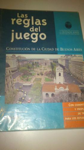 las reglas del juego constitución de la ciudad de buenos as