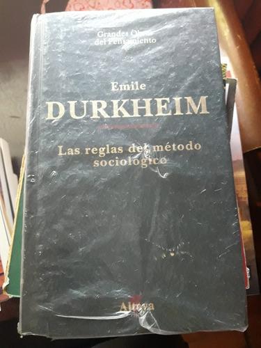 las reglas del metodo sociologico - emile durkheim (altaya)