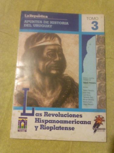 las revoluciones hispanoamericana y rioplatense ed. la repúb