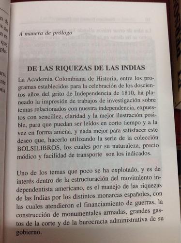 las riquezas de las indias y los reyes de españa