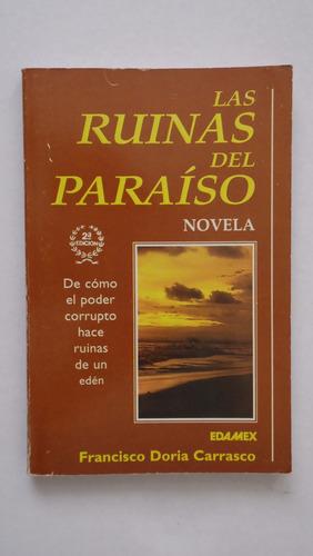 las ruinas del paraíso, francisco doria carrasco