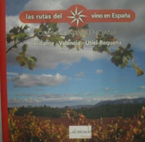 las rutas del vino en españa. comunidad valenciana