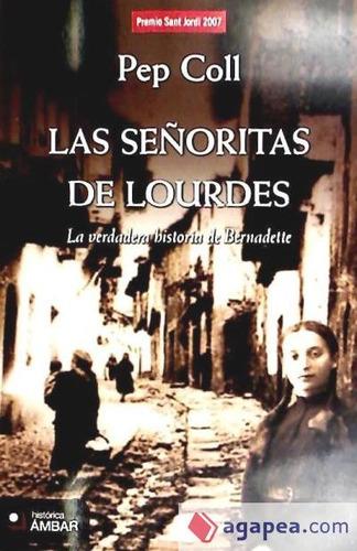 las señoritas de lourdes(libro )