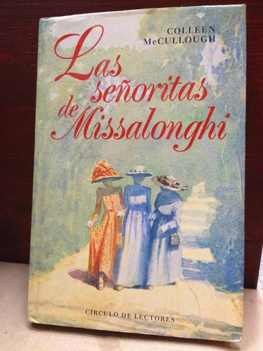 las señoritas de missalonghi - colleen mccullough - 1989