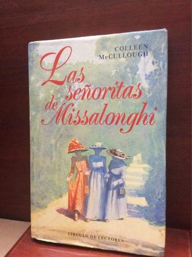 las señoritas de missalonghi-colleen mccullough