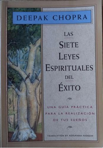 las siete leyes espirituales del éxito deepak chopra cpx2072