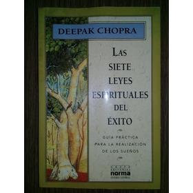 Las Siete Leyes Espirituales Del Exito Deepak Chopra Ed.norm