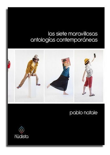 las siete maravillosas antologías contemp. - pablo natale