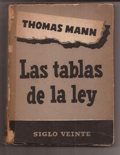las tablas de la ley thomas mann