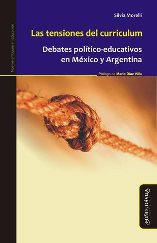las tensiones del curriculum. debates político-educativos...