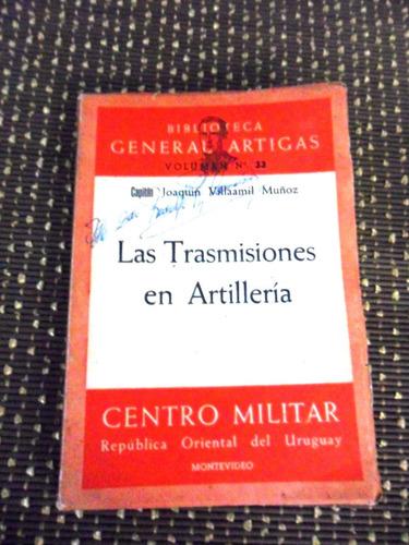 las trasmisiones en artilleria.capitan. j. villaamil muñoz