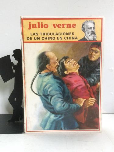 las tribulaciones de un chino en china, julio verne