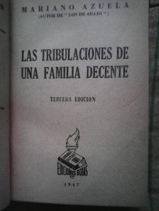 las tribulaciones de una familia decente mariano azuela