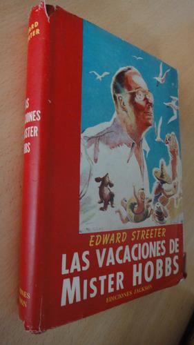 las vacaciones de mister hobbs e streeter ediciones selectas