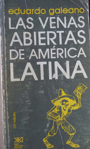 las venas abiertas de américa latina eduardo galeano cpx080