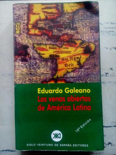 las venas de américa latina de eduardo galeano