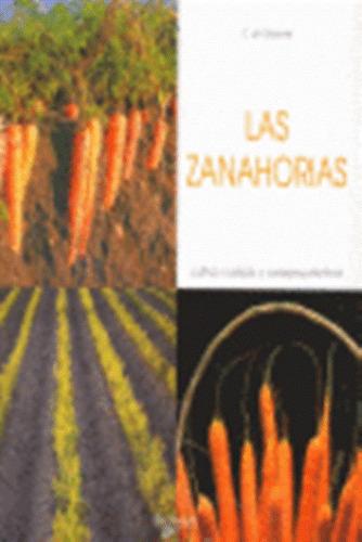 las zanahorias - cultivo cuidado, de rosamel, vecchi