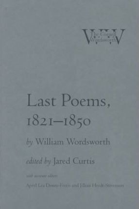 Last Poems 1821 1850 William Wordsworth Hardback