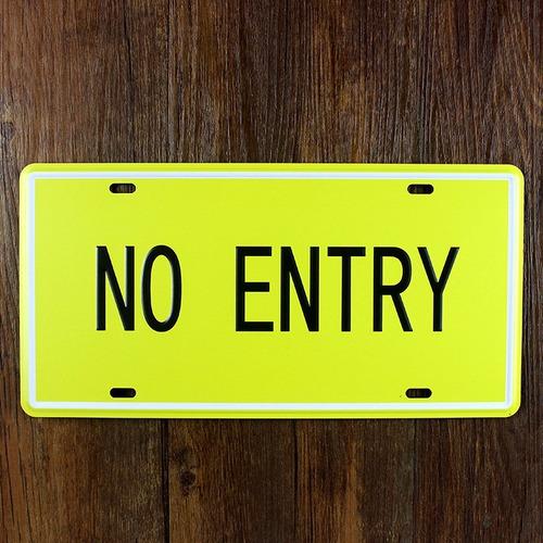 lata-cartel o letrero no hay entrada remate